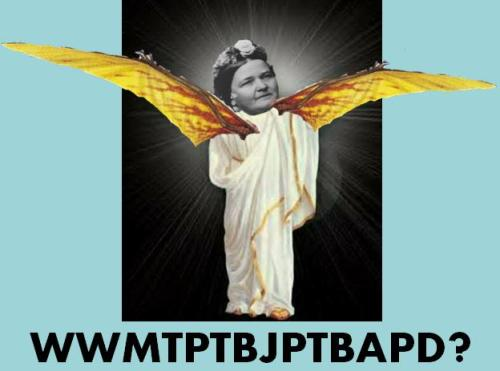 What Would Mary Todd Pretending To Be Jesus Pretending To Be A Pterodactyl Do?